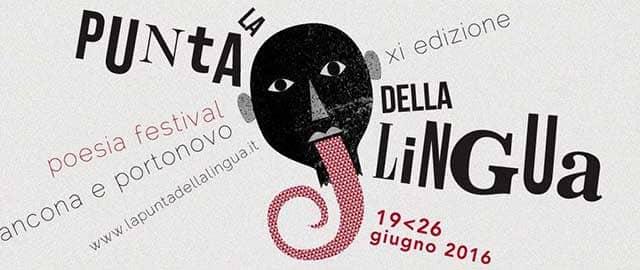 La Punta della Lingua Poesia Festival 2016 Ancona