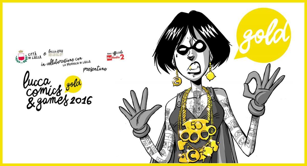 Lucca Comics 2016: 5 cose da sapere