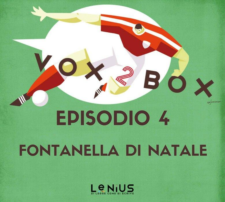 vox 2 box - episodio 4