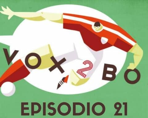 vox 2 box - episodio 21