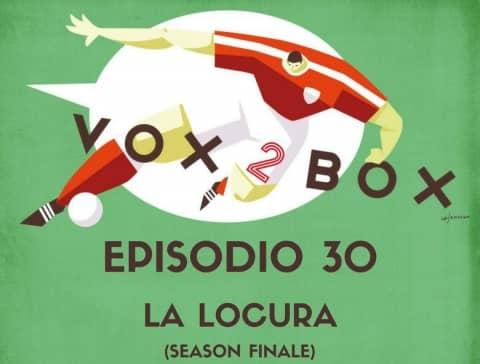 vox 2 box episodio 30 slider