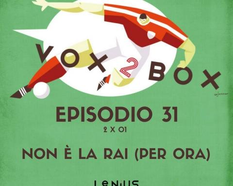 episodio 31 2 x 01 vox 2 box