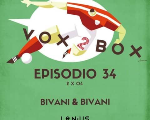 vox 2 box episodio 34