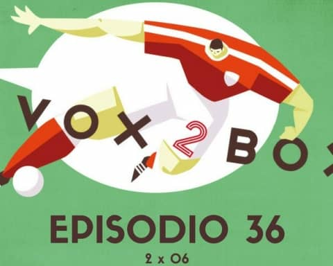 vox 2 box episodio 36