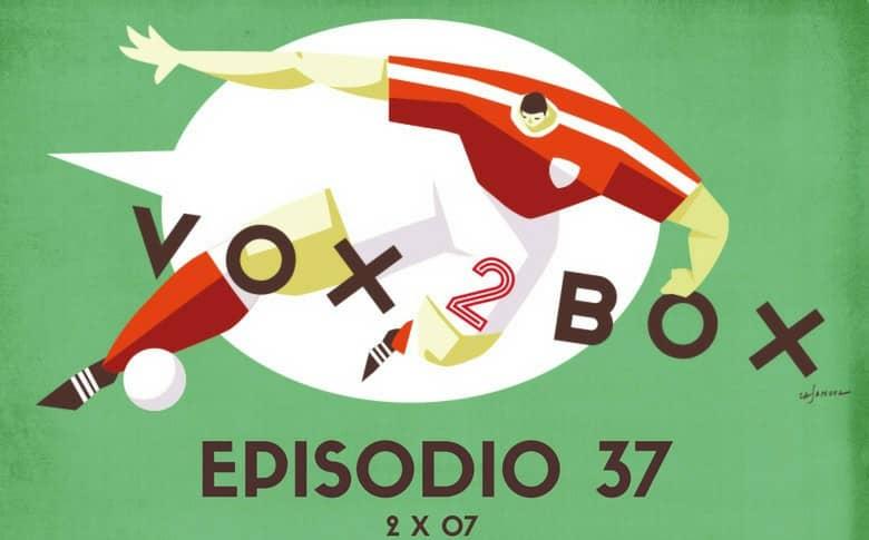 vox 2 box episodio 37 mini