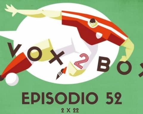 vox 2 box ep 52